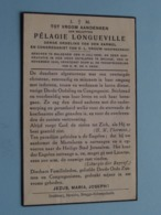 DP Pélagie LONGUEVILLE () Maldegem 15 Juli 1868 - Brugge 19 Nov 1940 ( Zie Foto's ) ! - Esquela