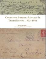 Courriers Europe-Asie Par Le Transsibérien 1903-1941 (vers Russie, Chine, Japon, Tonkin) - Filatelia E Storia Postale