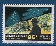 """Nle-Caledonie YT 701 """" Ecrivain : Francis Carco """" 1995 Oblitéré - Neukaledonien"""