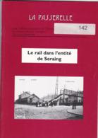 Trains Tram : LE RAIL DANS L ENTITE DE SERAING  La PASSERELLE 48 Pages - Ferrovie & Tranvie