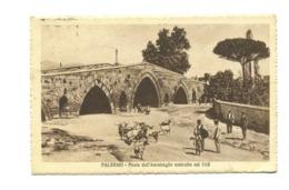 14235 - Palermo - Ponte Dell' Ammiraglio Costruito Nel 1113 - Palermo