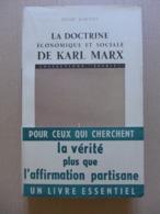 Henri Bartoli - La Doctrine économique Et Sociale De Karl Marx / éd. Du Seuil - 1950 - Autres