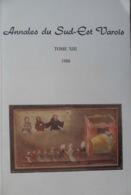 VAR (83)- ANNALES DU SUD-EST VAROIS Tome XIII (1988): Malons; Napoléon; Villy; Le Sueur; Maupassant - Provence - Alpes-du-Sud