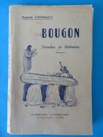 79 BOUGON Tumulus Dolmens Néolithique Edition Originale A. Coynault Niort 1957 - Aquitaine