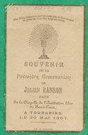 Tourcoing (59) Julien Ranson 1ère Communion Chapelle Institution Libre Du Sacré-Coeur 2scans 30-05-1907 - 11,2 X 7,1 Cm - Images Religieuses