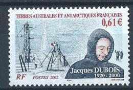 TAAF 2002 N° 331 Neuf Jacques Dubois - Nuevos