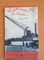 Une Revue Le Sucre Belge  Et Une Revue La Fabrication Du Sucre  (HENRY ICKX) - Autres