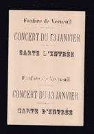 Carte Ticket D'entree Fanfare De Verneuil ( Marne ) Concert Du 13 Janvier - Tickets D'entrée