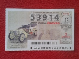 SPANISH LOTERY SPAIN LOTERÍA NACIONAL DE ESPAÑA 2018 CAR COCHE AUTOMÓVIL AUTO MERCEDES SIMPLEX ALEMANIA GERMANY 1902 - Billetes De Lotería