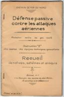 VP15.707 - MILITARIA - Recueil - Défense Passive Contre Les Attaques Aériennes - Appareil Respiratoire / Masque à Gaz .. - Documenti