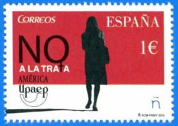 España. Spain. 2015. America UPAEP. No A La Trata - 1931-Hoy: 2ª República - ... Juan Carlos I
