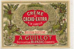 AN 541 / ETIQUETTE   CREME DE CACAO  EXTRA  A LA VANILLEA. GUILLOT DISTILLATEUR  BLANZAC (CHARENTE) - Labels