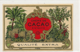 AN 543 / ETIQUETTE   CREME DE CACAO  A LA VANILLE  QUALITE EXTRA - Labels