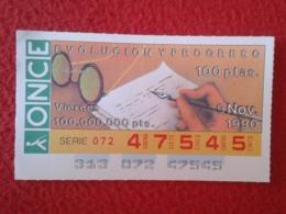 SPAIN CUPÓN DE ONCE LOTTERY LOTERÍA ESPAÑA 1990 EVOLUCIÓN Y PROGRESO EVOLUTION AND PROGRESS LA CULTURA CULTURE VER FOTO - Billetes De Lotería