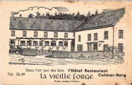 "CPA : Colmar , Hôtel Restaurant "" La Vieille Forge "" - Hotels & Restaurants"