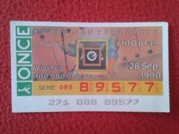 SPAIN CUPÓN DE ONCE LOTTERY LOTERÍA ESPAÑA 1990 EVOLUCIÓN Y PROGRESO EVOLUTION AND PROGRESS LA FOTOGRAFÍA PHOTOGRAPHY - Billetes De Lotería