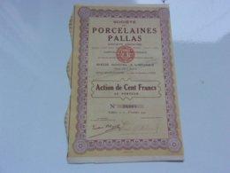 PORCELAINES PALLAS (1929) LIMOGES - Actions & Titres