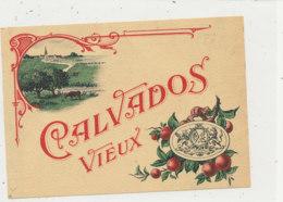 AN 555 / ETIQUETTE   CALVADOS    VIEUX - Etiquettes