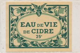 AN 557 / ETIQUETTE   EAU DE VIE DE CIDRE 25° - Etiquettes