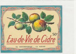 AN 558 / ETIQUETTE   EAU DE VIE DE CIDRE 50° BOUCHEVEREAU  LA FLECHE - Labels