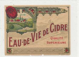 AN 559 / ETIQUETTE   EAU DE VIE DE CIDRE  QUALITE SUPERIEURE  N°72 - Labels