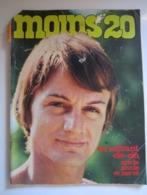 MOINS 20 Numéro 29 Octobre 1967 CLAUDE FRANCOIS HERVE VILARD VARTAN DELAROCHE FUGAIN CLAUDE FRANCOIS (abîmée) - Musique
