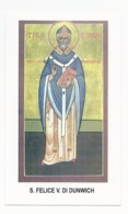 Santino San Felice Vescovo Di Dunwich - Thetford - Norwich - Soham - Ramsey - Santini