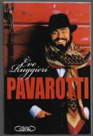 Pavarotti Eve Ruggiéri - Biographie