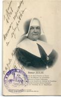 Soeur Julie Supérieure Hôpital De Gerbeviller Héroïne Guerre 14-18 Légion D'Honneur Citation Dédicacée Par L'interessée - Gerbeviller