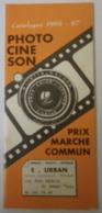 Catalogue 1966-67 Photo Ciné Son - E. URBAN Centre Commercial Epinay Sur Seine Rue Félix Merlin - Zeiss Super 8 - France