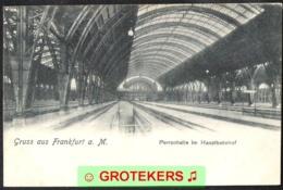 FRANKFURT AM MAIN Perronhalle Im Hauptbahnhof Um 1900 - Frankfurt A. Main