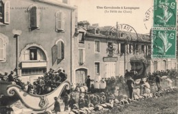 48 Langogne Une Cavalcade Le Défilé De Chars Char Cachet 1908 - Langogne