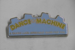 Pin's- Musique DANCE-MACHINE A Dance Label Especially Made For You - Musica