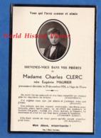 Faire Part De Décés Avec Photo - Eugénie MAURIER épouse De Charles CLERC Décédée Le 25 Décembre 1934 - Décès