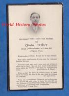 Faire Part De Décés Avec Photo - Charles THELY Décédé Accidentellement Le 17 Aout 1932 à 18 Ans - Décès