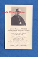 Faire Part De Décés - Abbé Bernard SECRET Né à AIX Les BAINS , Poilu Blessé Au Col De La Chipotte 1914 - Cognin Chambéry - Documenti