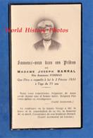 Faire Part De Décés Avec Photo - Antoinette FORNAS épouse De Joseph BARRAL - Décédée Le 2 Février 1931 - Lyon - Décès