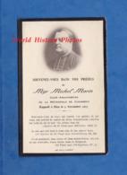 Faire Part De Décés - Monseigneur Michel MARIN Curé Archiprêtre De CHAMBERY - Décédé Le 5 Novembre 1927 - Décès