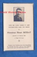Faire Part De Décés Avec Photo - ALBERTVILLE Ou Environs - Monsieur Henri MURAT Décédé Le 17 Février 1950 - Décès