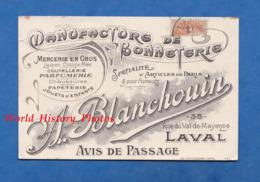 Avis De Passage Ancien - LAVAL - Manufacture De Bonneterie A. BLANCHOUIN - Mercerie Bonnet Parfum Couteau - Laval