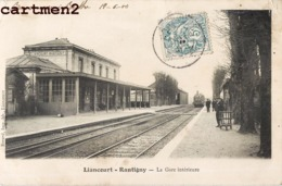 LIANCOURT RANTIGNY LA GARE INTERIEURE 60 OISE - Liancourt