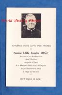 Faire Part De Décés Avec Photo - LES ECHELLES - Abbé Hippolyte JARGOT Curé Archiprêtre - Maison St Jean De MYANS Savoie - Décès