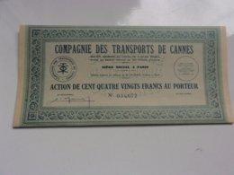 COMPAGNIE DES TRANSPORTS DE CANNES (1946) - Actions & Titres