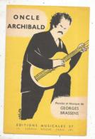 Partition Musicale Ancienne , GEORGES BRASSENS , ONCLE ARCHIBAL , Frais Fr 1.85e - Partitions Musicales Anciennes