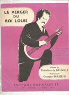 Partition Musicale Ancienne , GEORGES BRASSENS , LE VERGER DU ROI LOUIS , Frais Fr 1.85e - Partitions Musicales Anciennes