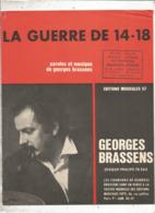Partition Musicale Ancienne , GEORGES BRASSENS , LA GUERRE DE 14-18 , Frais Fr 1.85e - Partitions Musicales Anciennes