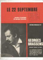 Partition Musicale Ancienne , GEORGES BRASSENS , LE 22 SEPTEMBRE , Frais Fr 1.85e - Partitions Musicales Anciennes