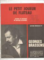 Partition Musicale Ancienne , GEORGES BRASSENS , LE PETIT JOUEUR DE FLUTEAU , Frais Fr 1.85e - Partitions Musicales Anciennes