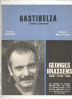Partition Musicale Ancienne , GEORGES BRASSENS , GASTIBELZA , Frais Fr 1.85e - Partitions Musicales Anciennes