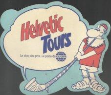 Autocollant - Helvetic Tours - Le Choc Des Prix. Le Poids De Kuoni - Autocollants
